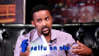 Bereket Belayneh (Amedo) on Seifu Show Part 2