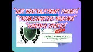 Tech News ~ Net Neutrality Update ~ Fake Trouble Shooter ~ Windows Updates