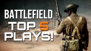 BATTLEFIELD TOP PLAYS - EPISODE #12