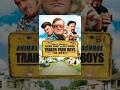 Trailer Park Boys -- The Movie