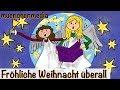 Fröhliche Weihnacht überall Weihnachtslieder Deutsch Kinderlieder Deutsch Muenchenmedia mp3