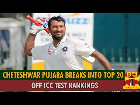 Cheteshwar Pujara Moves into Top 20 of ICC Test Rankings - Thanthi TV