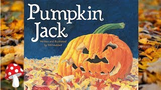 Pumpkin Jack Children's Fall by Will Hubbell (Read Aloud) | Storytime