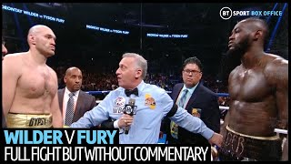 Deontay Wilder v Tyson Fury full fight without commentary! Does it change your scorecard?