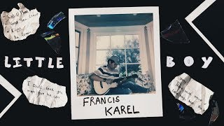 Download Lagu Francis Karel - Little Boy (Official Lyric Video) Gratis STAFABAND