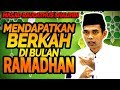 Mendapatkan Berkah Di Bulan Ramadhan - Ustadz Abdul Somad Lc MA (Masjdi Raudathus Shalihin)