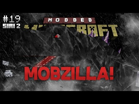 Modded Minecraft Malaysia S2 - E19 - MOBZILLA!