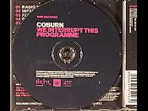 Coburn - We Interupt this programme