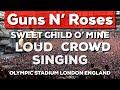Guns N' Roses - Sweet Child O' Mine - Amazing crowd singing