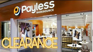 PAYLESS SHOE STORE CLEARANCE UP TO 70% | 2/25/2018