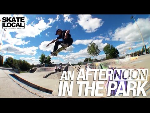 AN AFTERNOON IN THE PARK WITH SCOTT LAUZON - SKATE LOCAL