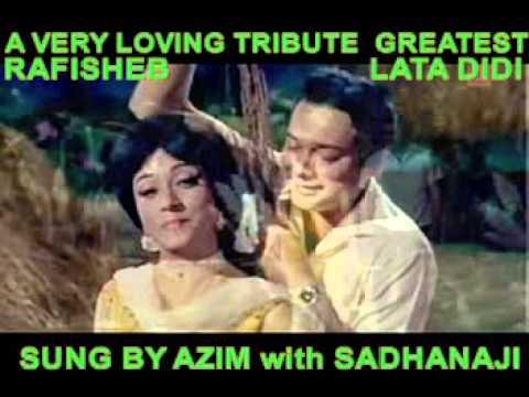 TUMHARI  NAZAR KYON KHAFA HO GAYI SAD  BY AZIM with SADHANA...