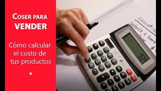 Cómo calcular el costo de tus productos hechos a mano ♥