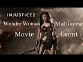 Injustice 2 Wonder Woman Movie Multiverse Event W Gear Showcase mp3