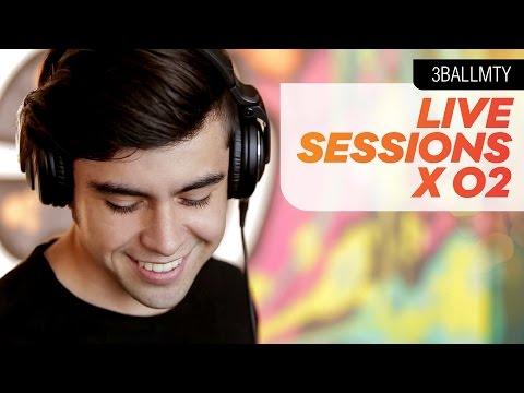 3BallMTY - Live Sessions x 02 FT Sheeqo Beat & DJ Otto [El Poder de La Musica]