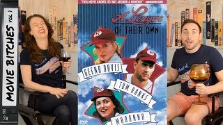A League Of Their Own | MovieBitches RetroReview Ep 32
