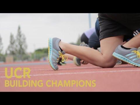 UC Riverside Athletics: Building Champions