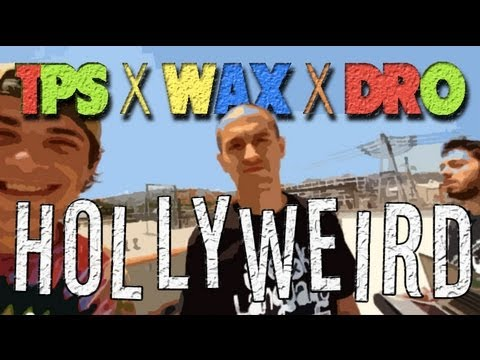 TPS x WAX x DRO - HOLLYWEIRD