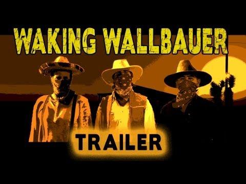 WAKING WALLBAUER -- Trailer