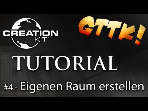 Skyrim Creation Kit Tutorials - #4 Eigenen Raum erstellen - Tutorial Guide   [FullHD] german/deutsch