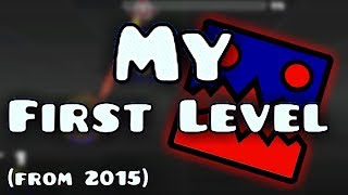 My first Geometry Dash level (from mid 2015)