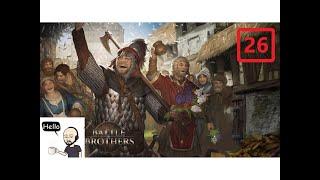 Battle Brothers (Veteran/Expert) All DLC – Peasant Militia - S22 Ep26 – The 13th Legion