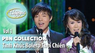 PBN Collection | Những Tình Khúc Bolero Thời Chinh Chiến