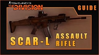 SCAR-L Assault Rife Review | The Division - Weapons