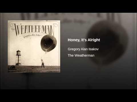 Gregory Alan Isakov - Honey Its Alright