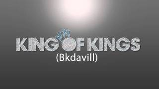 Bdavill - King Of Kings
