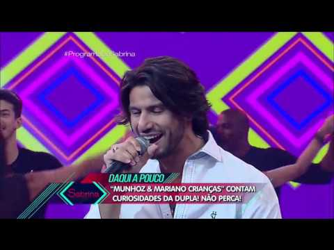 Munhoz e Mariano fazem o show no palco do Programa da Sabrina
