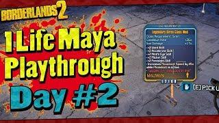 Borderlands 2 | 1 Life Maya Playthrough | Day #2