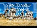 Santuario Nacional de Huayllay (Maravilla Natural del Perú)