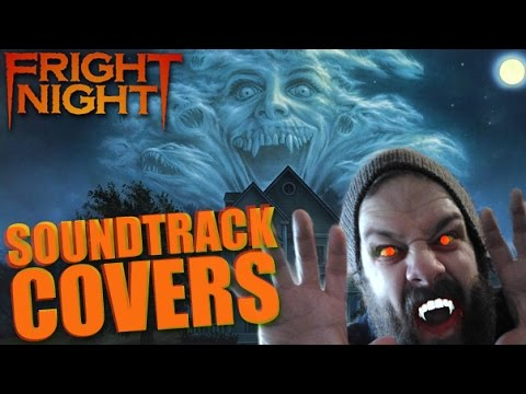 SOUNDTRACK COVERS: Fright night - October 21, 2014.
