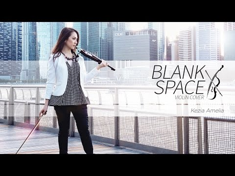 Taylor Swift - BLANK SPACE Violin Cover by Kezia Amelia