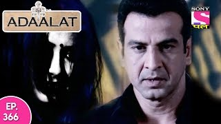 Adaalat - अदालत - Episode 366 - 25th September, 2017