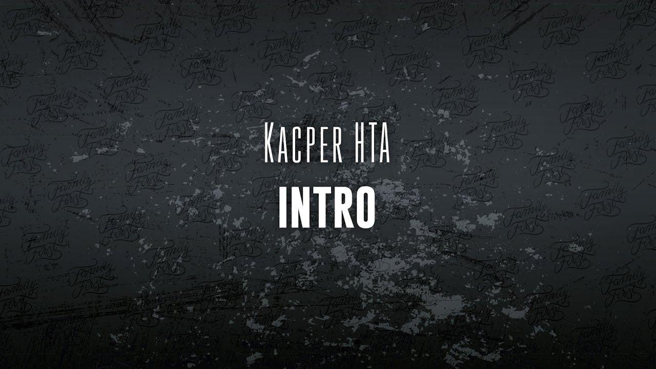 Kacper HTA - Intro