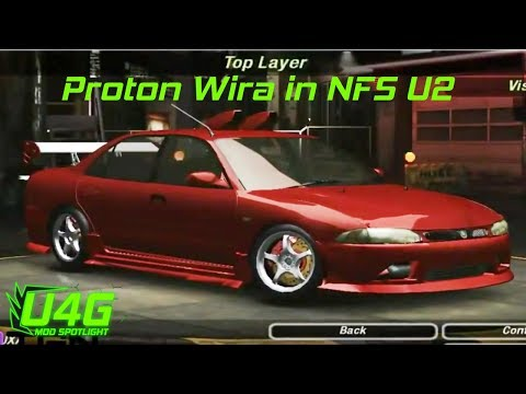 Need For Speed Underground 2 Proton wira tuning by United4Games