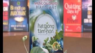Giới thiệu sách: Hạt Giống Tâm Hồn Tuyển Chọn và Sổ Tay Truyền Cảm Hứng
