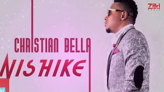 Nishike   Christian Bella   Official Audio