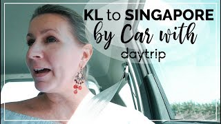 Kuala Lumpur to Singapore Car & Driver Transfer | Daytrip Review