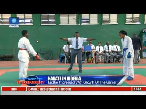 Sports Tonight: Ejike Impressed With Growth Of Karate In Nigeria