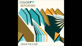 Color Reporters - Crack the Code (Official Audio)