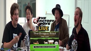 The Oregon Trail Card Game (Factory Boys Live S5 Ep. 18)
