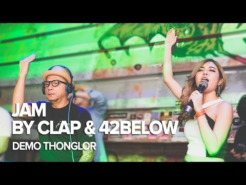 CLAP & 42BELOW pres. JAM at DEMO Thonglor