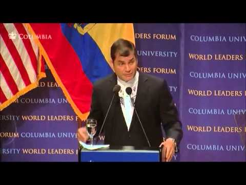 Columbia University Rafael Correa part 1 President of Ecuador