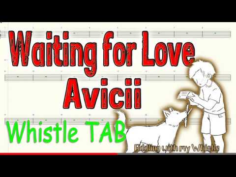 Waiting for Love - Avicii - Tin Whistle - Play Along Tab Tutorial