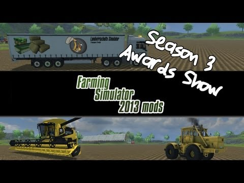 Farming Simulator 2013 Mod Spotlight - Season 3 Award Show Part 1