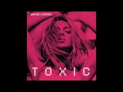 Britney Spears - Toxic(radio edit)