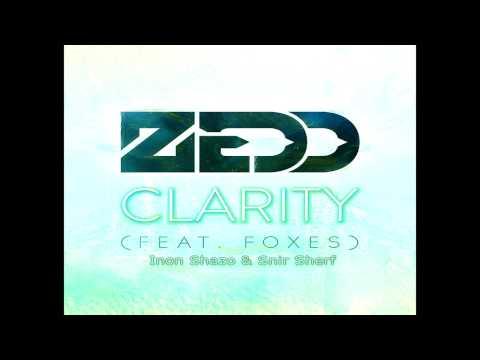 Zedd Ft. Foxes - Clarity (Inon Shazo & Snir Sherf Remix)